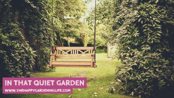 In That Quiet Garden