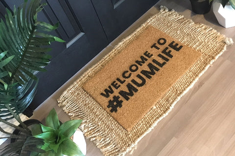 Walk All Over Me - Welcome to #Mumlife Doormat