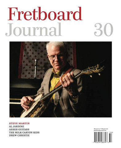 Fretboard Journal #30 - The Fretboard Journal