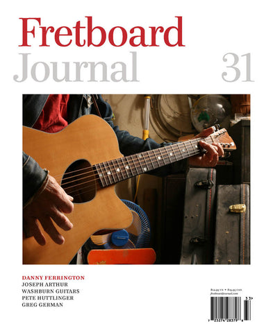 Fretboard Journal #31 - The Fretboard Journal