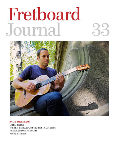 Fretboard Journal #33 - The Fretboard Journal