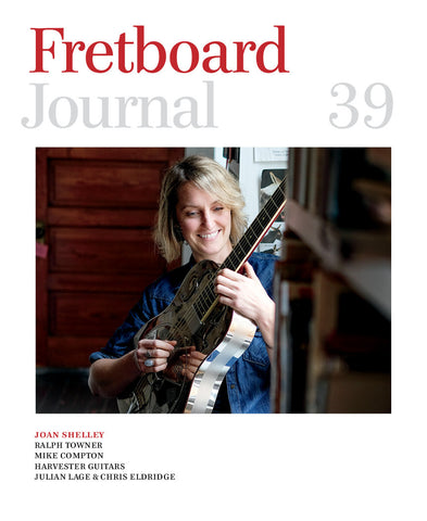 Fretboard Journal #39 - The Fretboard Journal