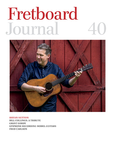 Fretboard Journal #40 - The Fretboard Journal