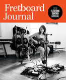 Fretboard Journal - Electric Annual