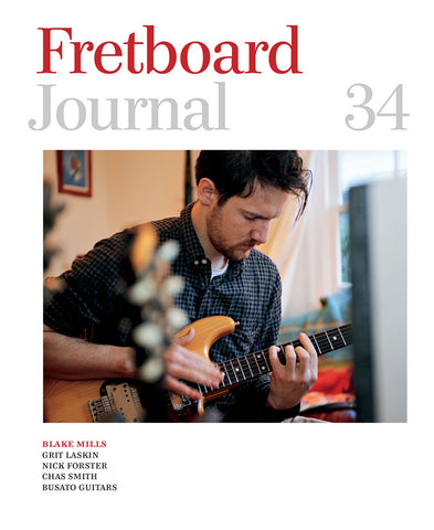 Fretboard Journal #34 - The Fretboard Journal