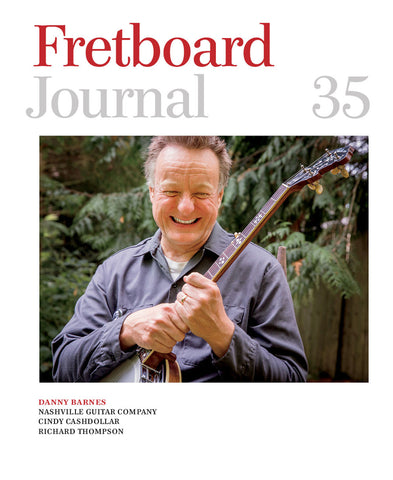 Fretboard Journal #35 - The Fretboard Journal