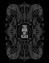 The Book of Black