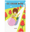 Ice Cream Work