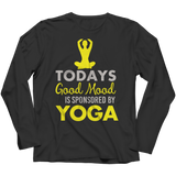 Limited Edition - Today's Good Mood Is Sponsored By Yoga