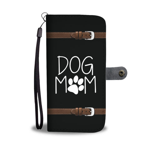 Dog Mom Wallet Phone Case Front View