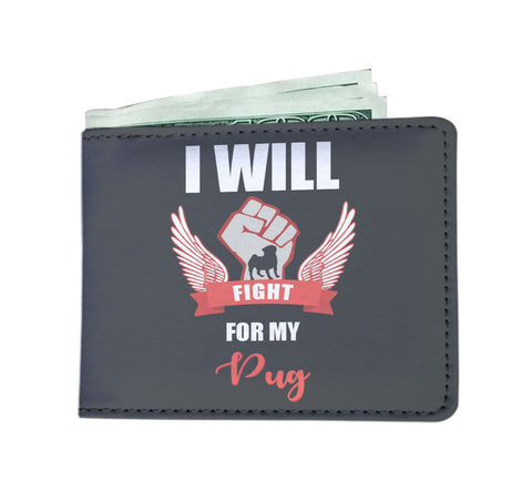 I Will Fight For My Pug - Men's Wallet