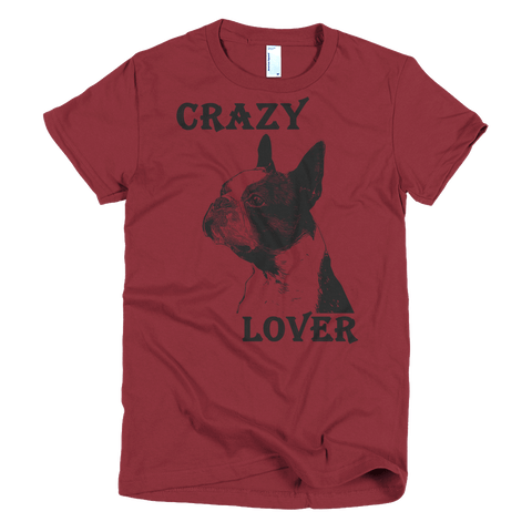Boston Terrier Crazy Lover American Apparel Fine Jersey Short Sleeve Women - Cranberry