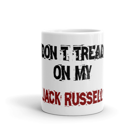 Don't Tread On My Jack Russell 11oz Mug