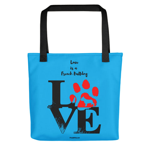 Love Is A French Bulldog Tote Bag For Dog Lover - Black Handles