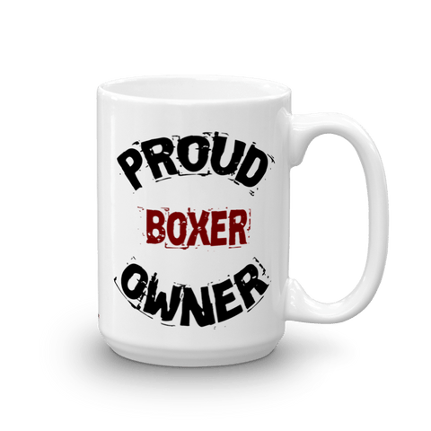Proud Boxer Owner - 15oz Mug