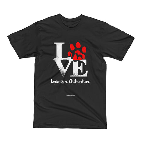 Love Is A Chihuahua Men Unisex Short Sleeve T-Shirt Black Color