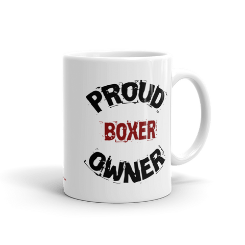 Proud Boxer Owner - 11oz Mug