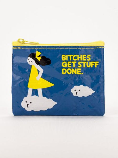Bitches Get Stuff Done Coin Purse - Blue Q - Navya