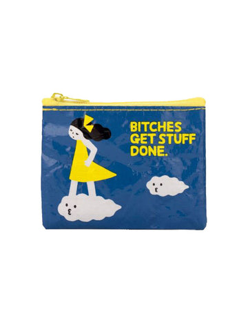 Bitches Get Stuff Done Coin Purse - Blue Q