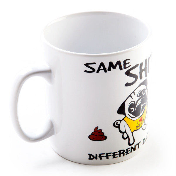 Same Shit Different Day - Coffee Mug - Navya