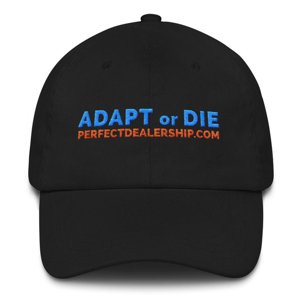 Perfect Dealership Adapt or Die dad hat