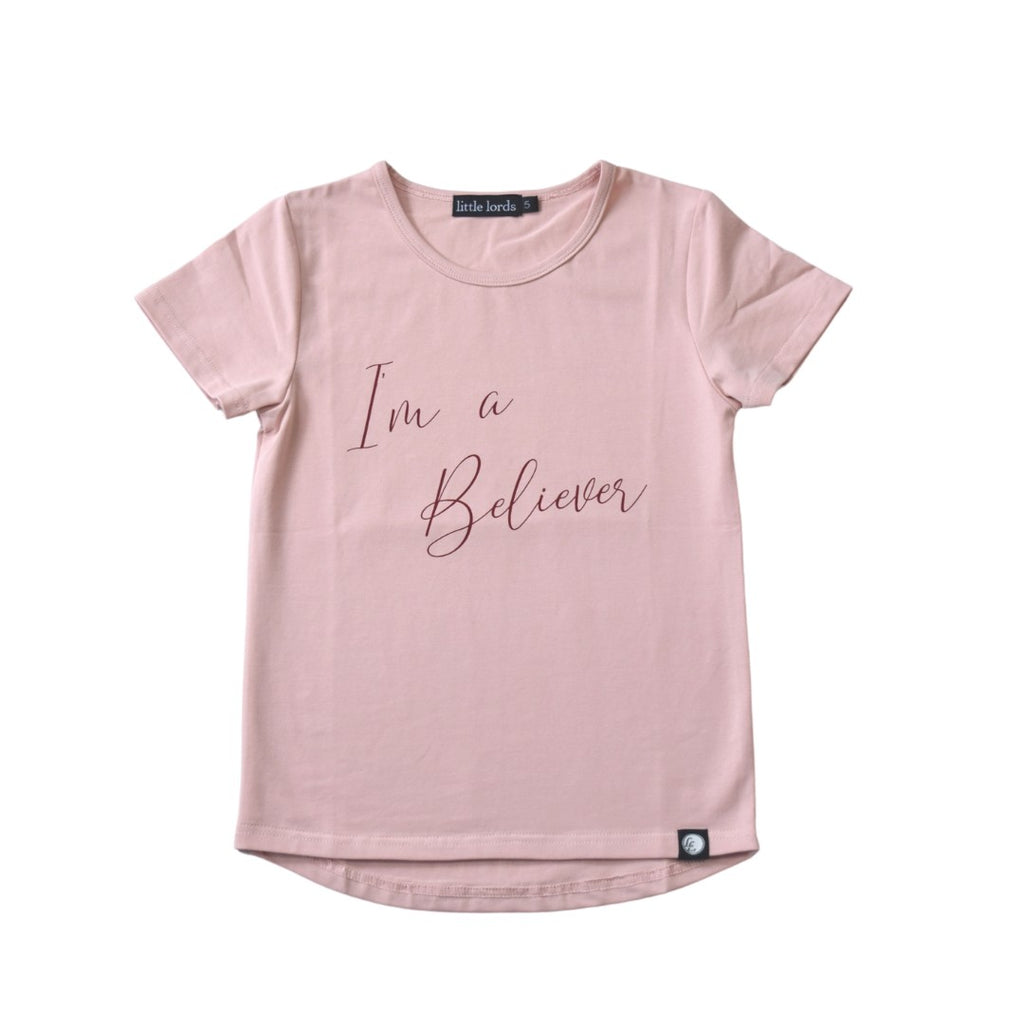 I'm a Believer Pink Tee