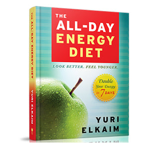Yuri Elkaim's Book The All-Day Energy Diet: Double Your Energy in 7 Days  to Increase Energy