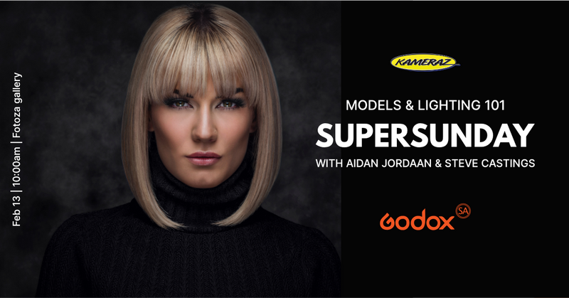 SuperSunday: Models & Lighting 101 with Aidan Jordaan & Steve Castings