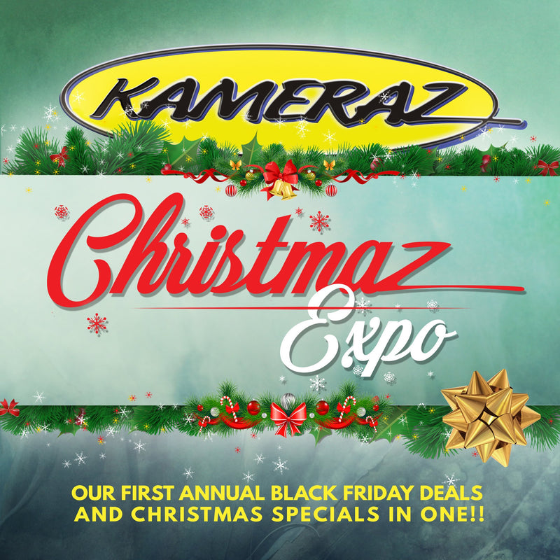 The first annual KAMERAZ Christmas Expo!