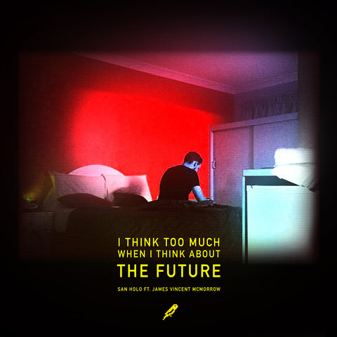 <b>The Future</b><br />San Holo ft. James Vincent McMorrow