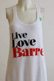 Live, Love, Barre Tank