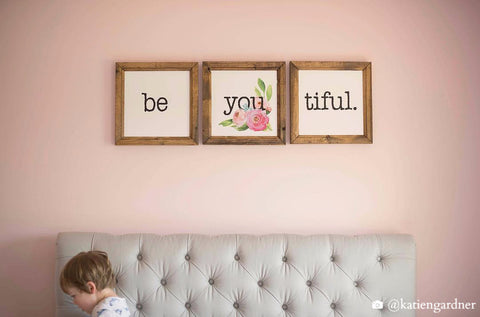 Wood Framed Signboard - Be-you-tiful