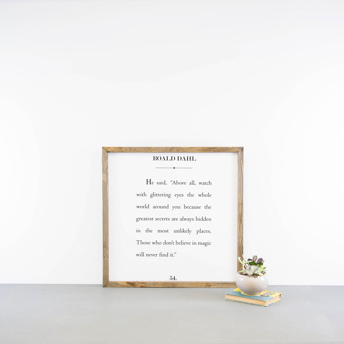 Wood Framed Signboard - Roald Dahl - Multiple Sizes