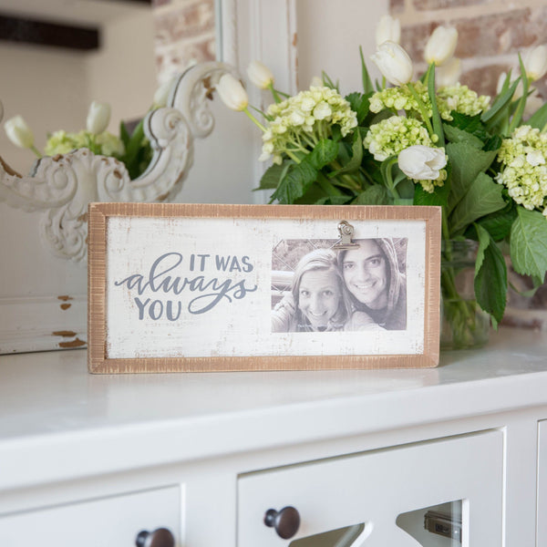 Wooden Sign Photo Frame - Always You