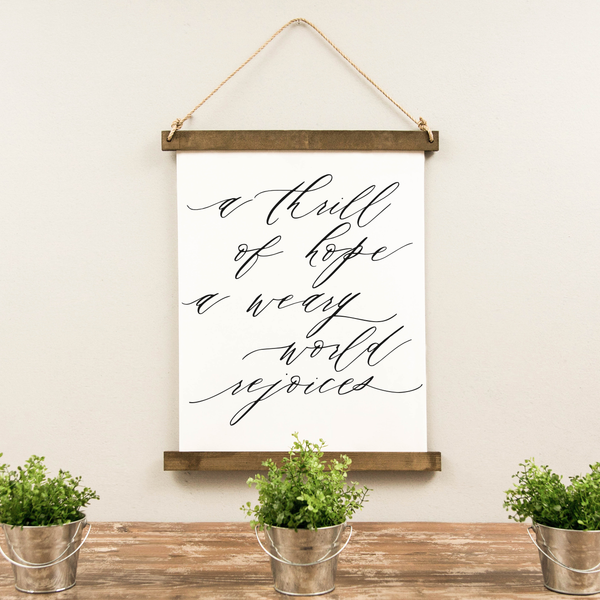 Canvas Hanging Print - A Thrill of Hope [Script] [HOLIDAY18]