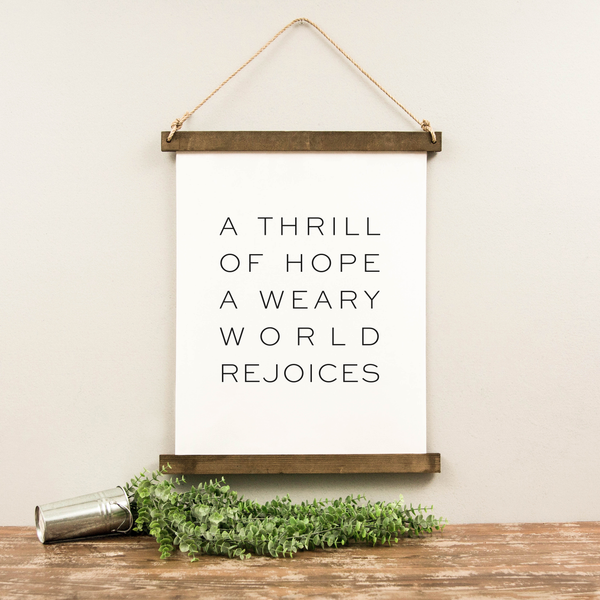 Canvas Hanging Print - A Thrill of Hope [Block Font] [HOLIDAY]