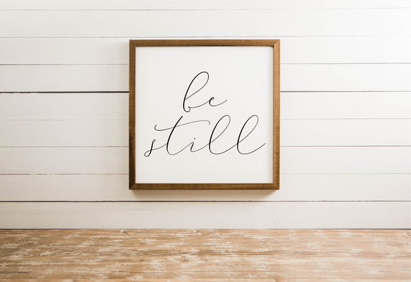 Smallwoods Be Still Wall Art Decor Sign Square
