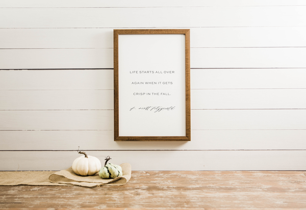 Wood Framed Signboard - Crisp in the Fall - Multiple Sizes