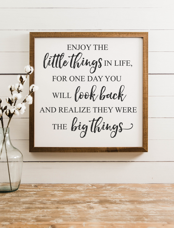 Wood Framed Signboard - Enjoy the Little Things - SQ