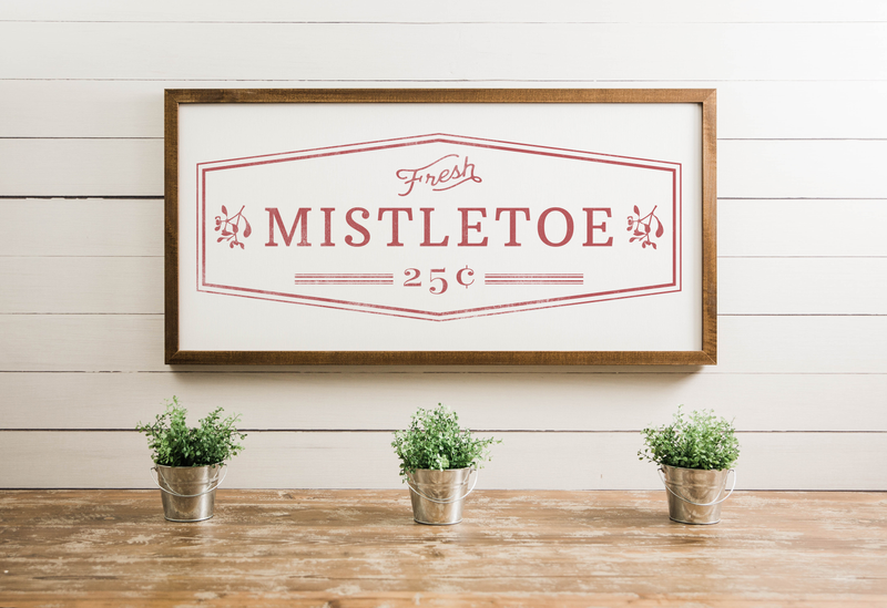Wood Framed Signboard - Fresh Mistletoe - Multiple Sizes