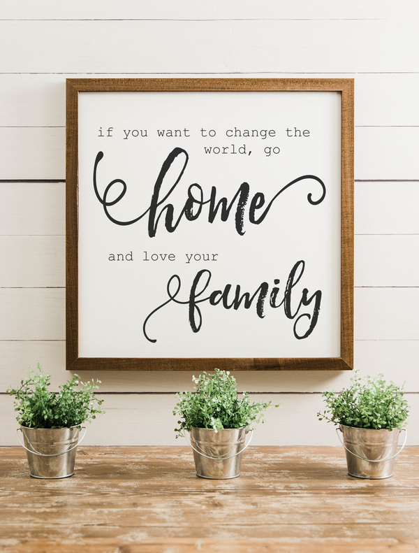 Wood Framed Signboard - Go Home - Multiple Sizes