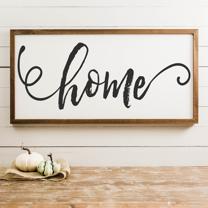 Wood Framed Signboard - Home - Multiple Sizes [CLOSEOUT]