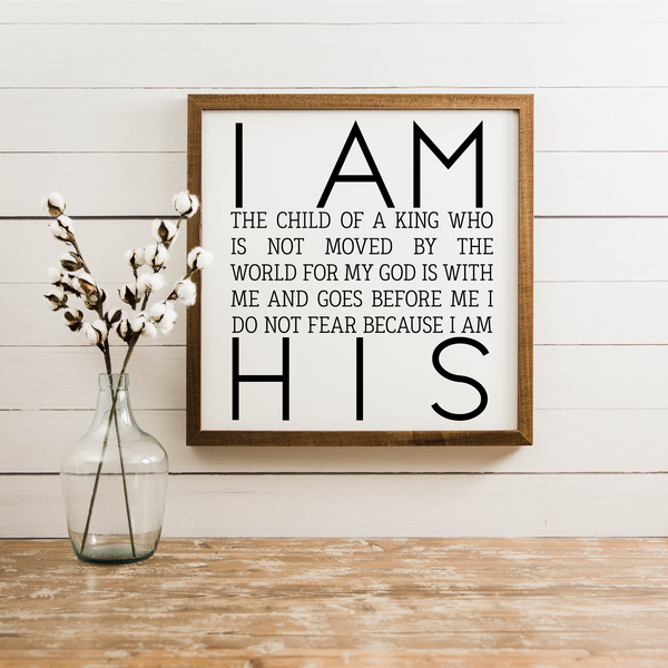 Wood Framed Signboard - I Am His Child