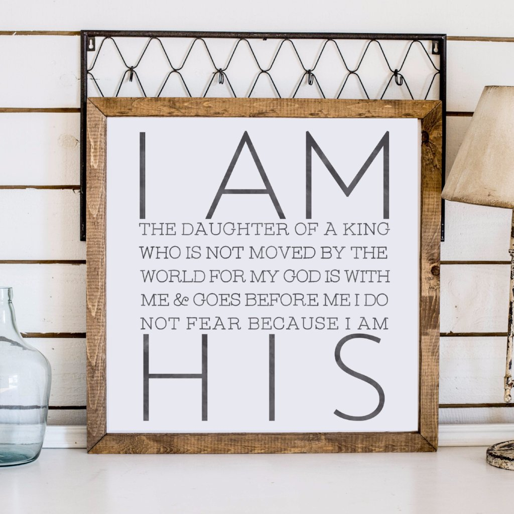 Wood Framed Signboard - I am His Daughter - SQ