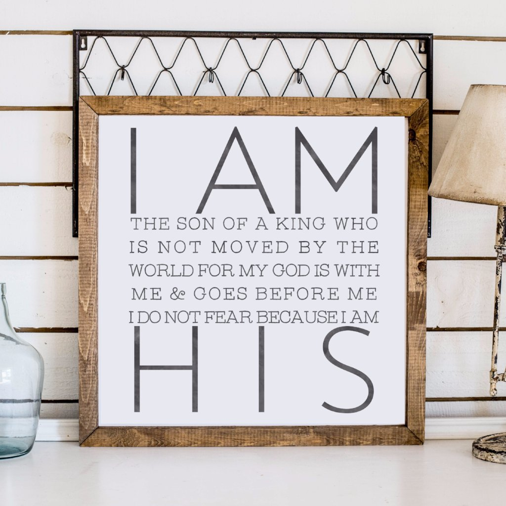 Wood Framed Signboard - I am His Son - Square - 26x26