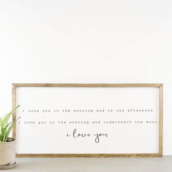 Wood Framed Signboard - I Love You In The Morning- XL