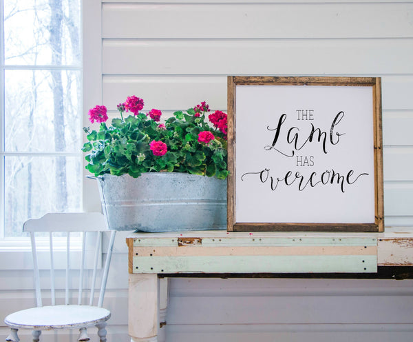 Wood Framed Signboard - The Lamb Has Overcome - Square - 26x26