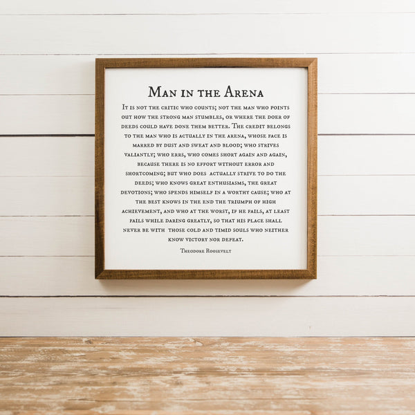 Wood Framed Signboard - Man in the Arena - Multiple Sizes [CLOSEOUT]