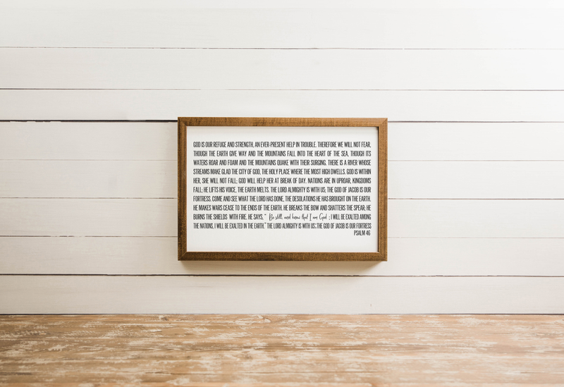 Wood Framed Signboard - Psalm 46 - Multiple Sizes