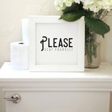 Wood Framed Signboard - Seat Yourself - Multiple Sizes